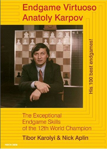 &quot;Endgame Virtuoso Anatoly Karpov&quot;, di Tibor Krolyi, &quot;Libro dell&#039;anno&quot; 2007