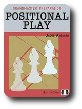 Grandmaster Preparation - Positional Play