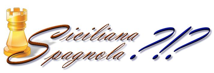 Sicilian or Spanish