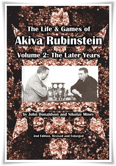 Life and games of Akiva Rubinstein Vol 2