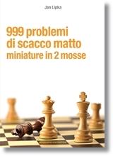 999 problemi di scacco matto - miniature in 2 mosse