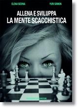 Allena e sviluppa la mente scacchistica